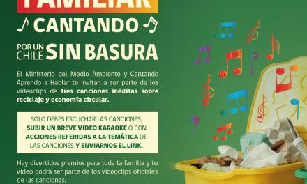 """""""POR UN CHILE SIN BASURA"""" INVITA A LAS FAMILIAS A CANTAR AL RECICLAJE Y A LA ECONOMÍA CIRCULAR"""