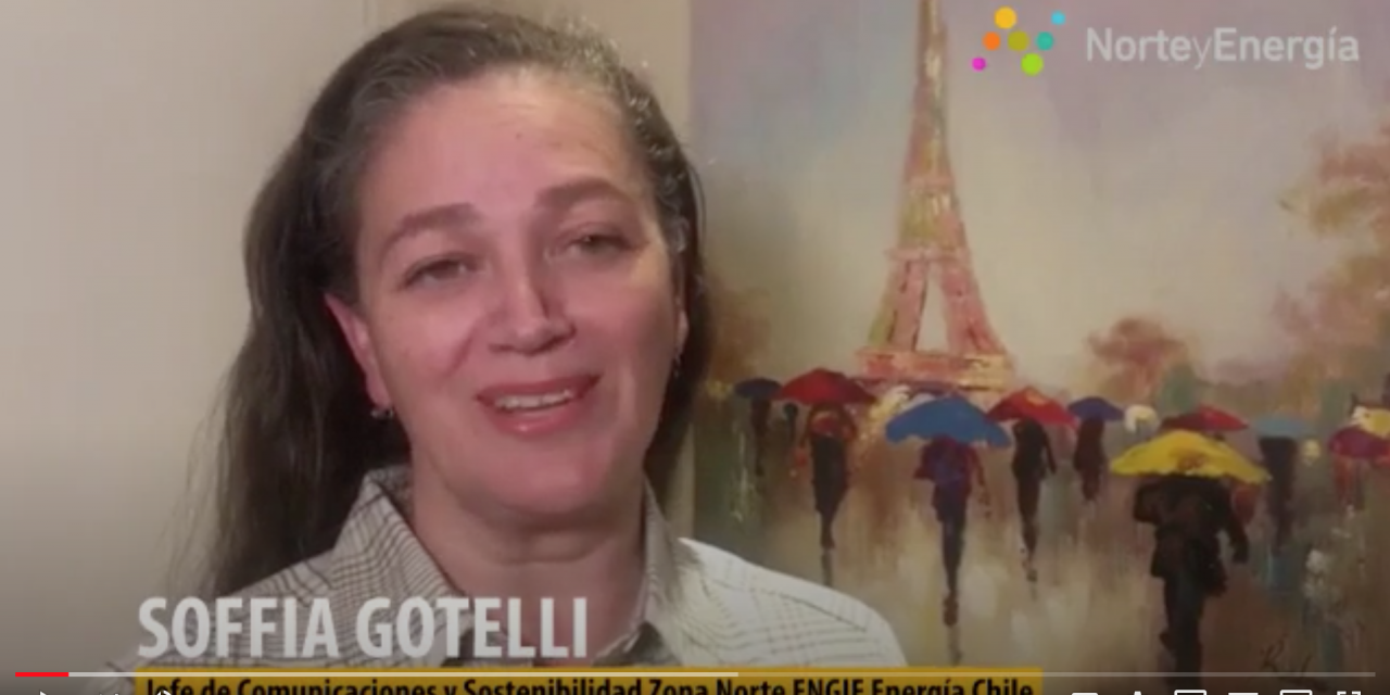 Saludo Soffia Gotelli, jefe de Sostenibilidad Zona Norte ENGIE Energía Chile