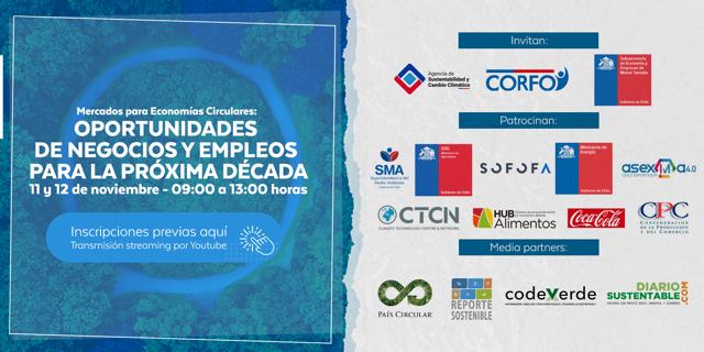Mercados para Economías Circulares: Oportunidades de Negocios y Empleos para la Próxima Década 11 y 12 de Noviembre, 09:00 horas