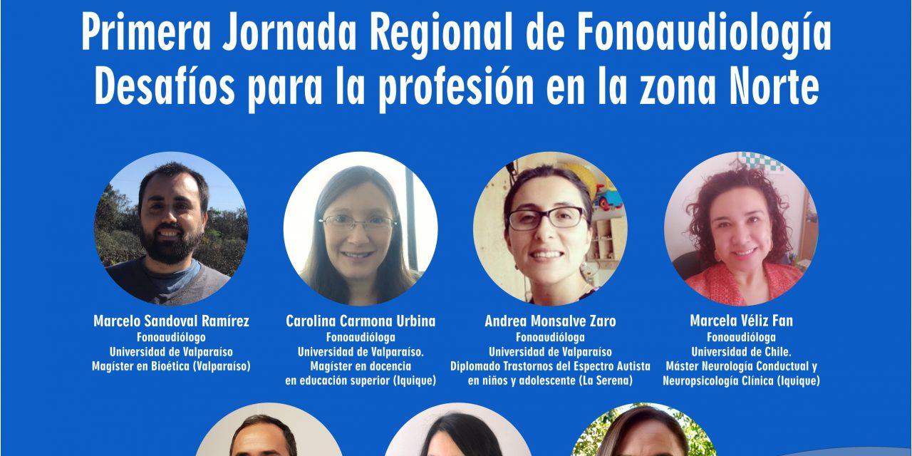 Webinar: Primera Jornada Regional de Fonoaudiología Desafíos para la profesión en la Zona Norte, 23 Nov 09:00 horas