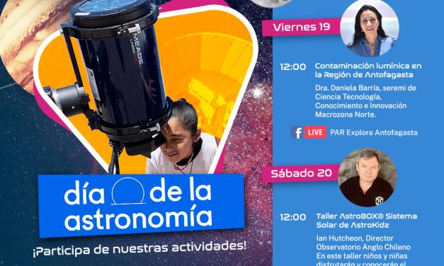 Día de la Astronomía Par Explora Antofagasta, 19 al 20 de Marzo