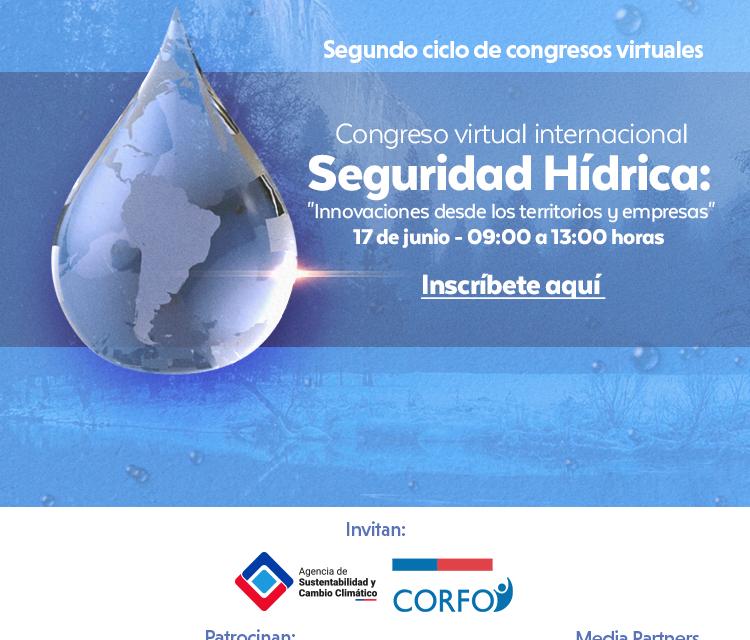 Congreso virtual analizará experiencias e innovaciones para los desafíos del agua en Chile