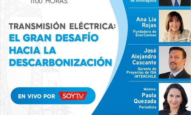 Conversatorio Transmisión Eléctrica: El Gran Desafío Hacia la Descarbonización, 25 de agosto, 11:00 horas