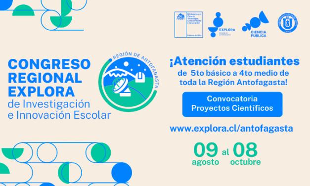Explora Antofagasta abre la convocatoria para el Congreso Escolar de Investigación e Innovación 2021